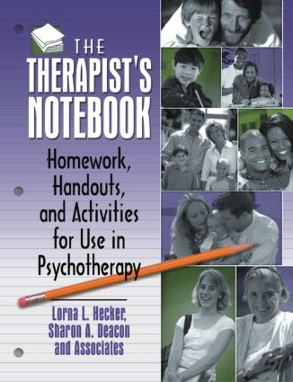 The Therapist's Notebook: Homework, Handouts, and Activities for Use in Psychotherapy (e-Book) book cover