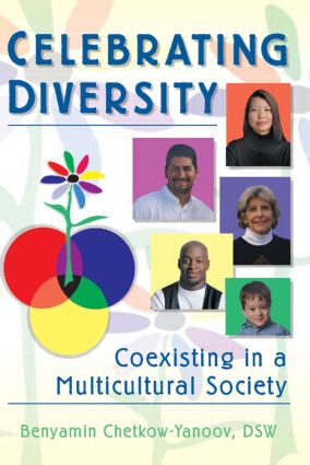 Celebrating Diversity: Coexisting in a Multicultural Society, 1st Edition (Paperback) book cover