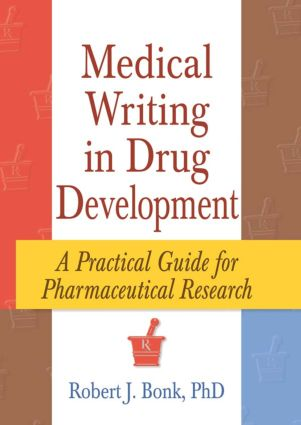 Medical Writing in Drug Development: A Practical Guide for Pharmaceutical Research, 1st Edition (Paperback) book cover