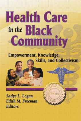 The Health Care Needs of the Black Elderly: From Well to Frail