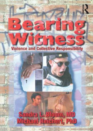Bearing Witness: Violence and Collective Responsibility, 1st Edition (Paperback) book cover