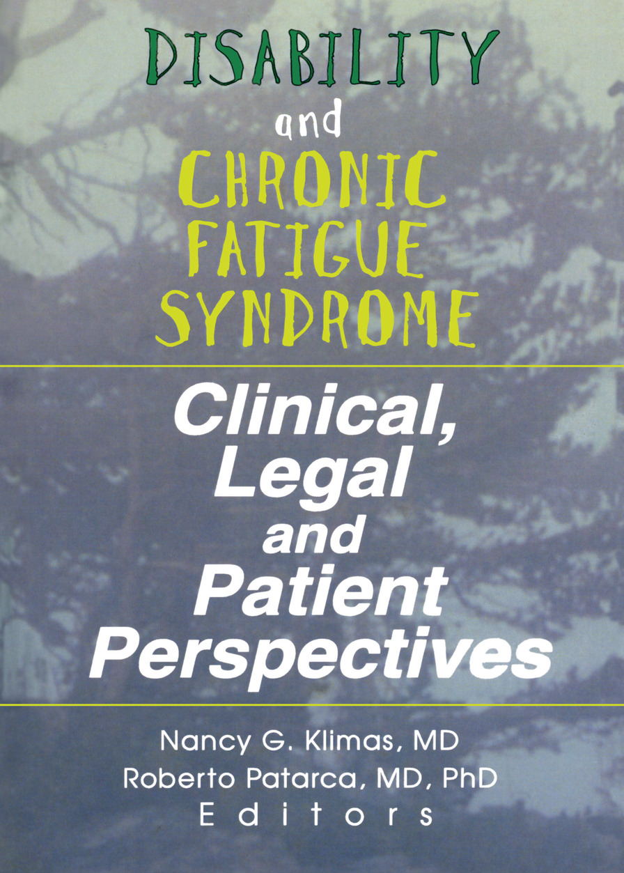 Disability and Chronic Fatigue Syndrome: Clinical, Legal, and Patient Perspectives, 1st Edition (Hardback) book cover