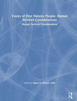 Voices of First Nations People: Human Services Considerations book cover