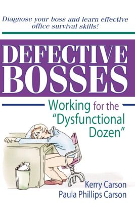 "Defective Bosses: Working for the ""Dysfunctional Dozen"", 1st Edition (Hardback) book cover"
