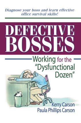 "Defective Bosses: Working for the ""Dysfunctional Dozen"", 1st Edition (Paperback) book cover"