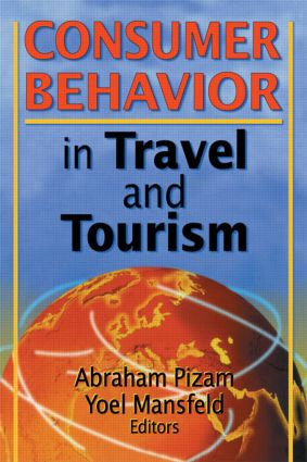 Consumer Behavior in Travel and Tourism: 1st Edition (Paperback) book cover