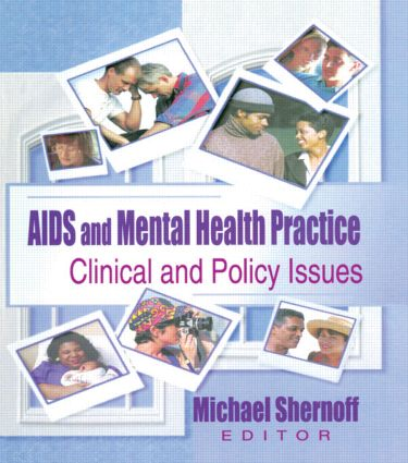 AIDS and Mental Health Practice: Clinical and Policy Issues (Paperback) book cover