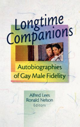 Longtime Companions: Autobiographies of Gay Male Fidelity (Paperback) book cover