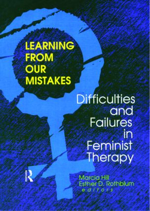 Learning from Our Mistakes: Difficulties and Failures in Feminist Therapy, 1st Edition (Paperback) book cover