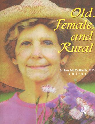 Old, Female, and Rural: 1st Edition (Paperback) book cover