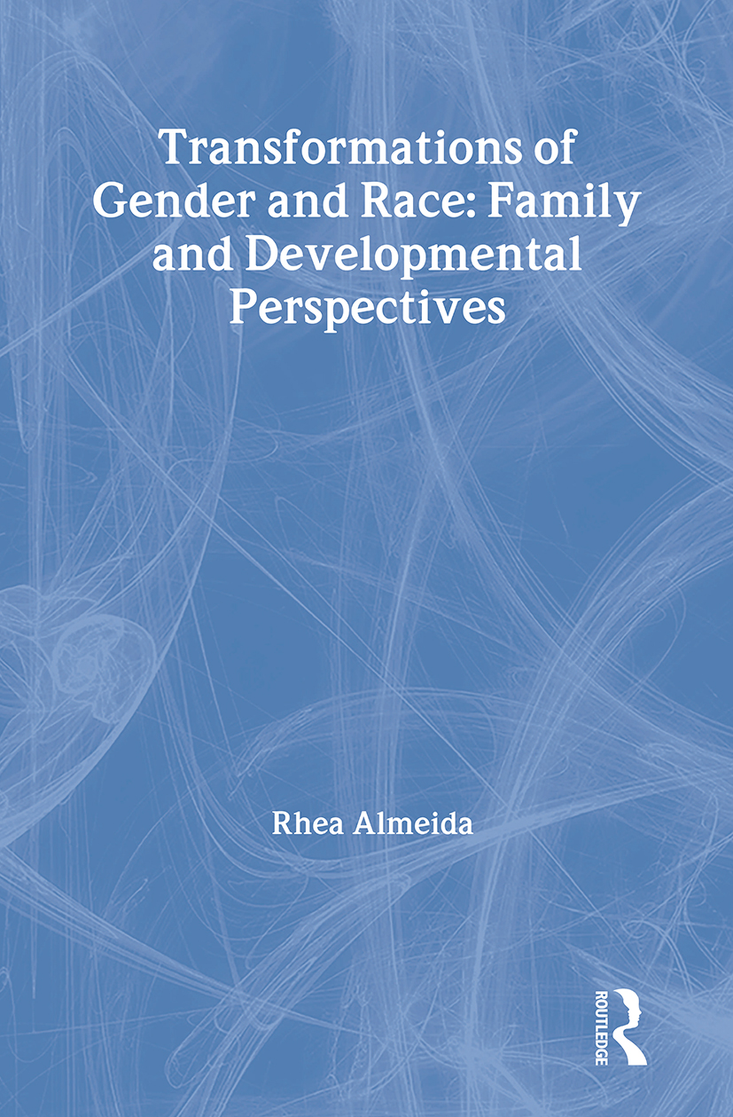 Transformations of Gender and Race: Family and Developmental Perspectives, 1st Edition (e-Book) book cover