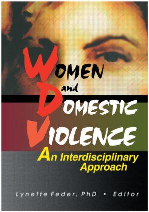 Domestic Violence: An Interdisciplinary Approach