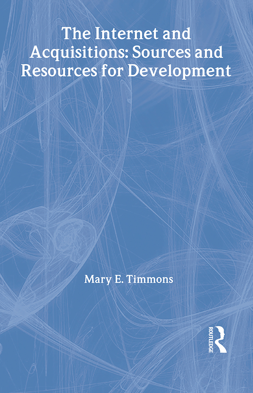 The Internet and Acquisitions: Sources and Resources for Development, 1st Edition (Hardback) book cover