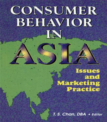 Consumer Behavior in Asia: Issues and Marketing Practice, 1st Edition (Paperback) book cover