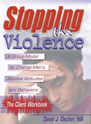 Stopping The Violence: A Group Model To Change Men'S Abusive Att...Workbook (Paperback) book cover
