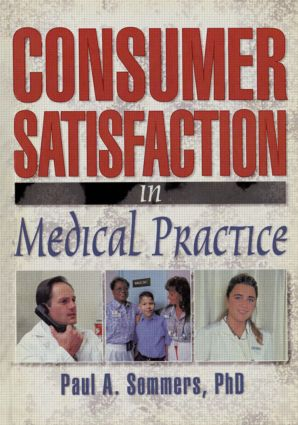 Consumer Satisfaction in Medical Practice book cover