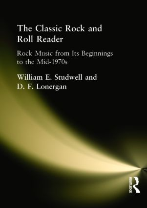 The Classic Rock and Roll Reader: Rock Music from Its Beginnings to the Mid-1970s, 1st Edition (Paperback) book cover