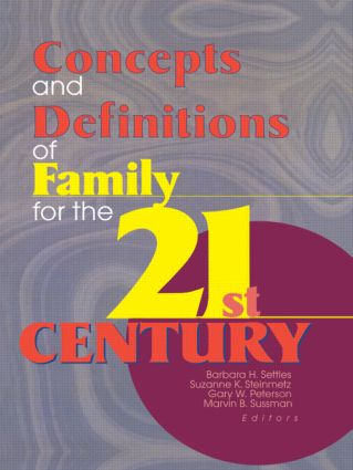 Concepts and Definitions of Family for the 21st Century (Hardback) book cover