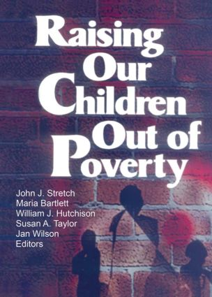 Raising Our Children Out of Poverty (Paperback) book cover