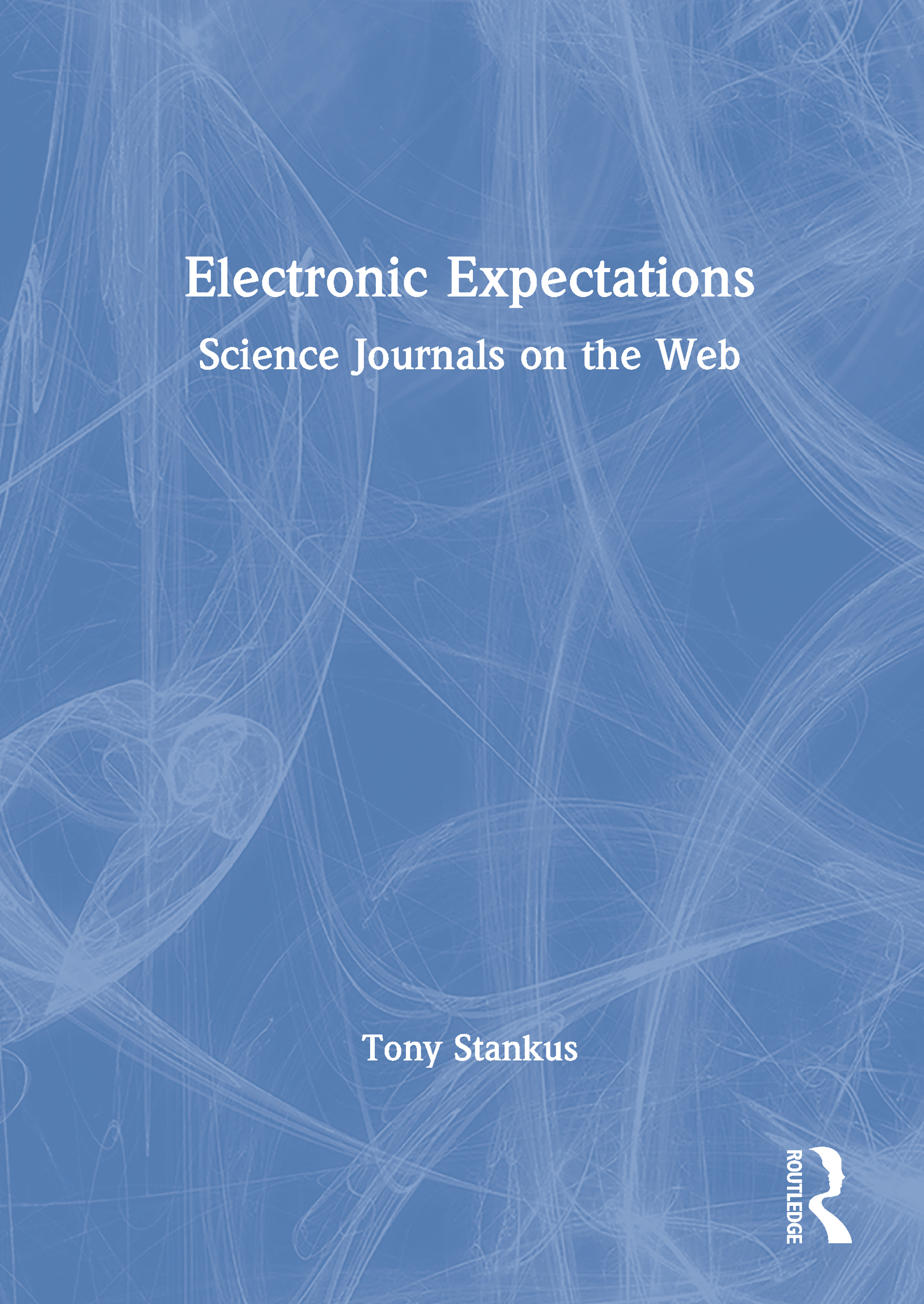 Electronic Expectations: Science Journals on the Web, 1st Edition (Paperback) book cover