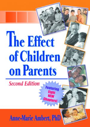 The Effect of Children on Parents: 2nd Edition (Hardback) book cover