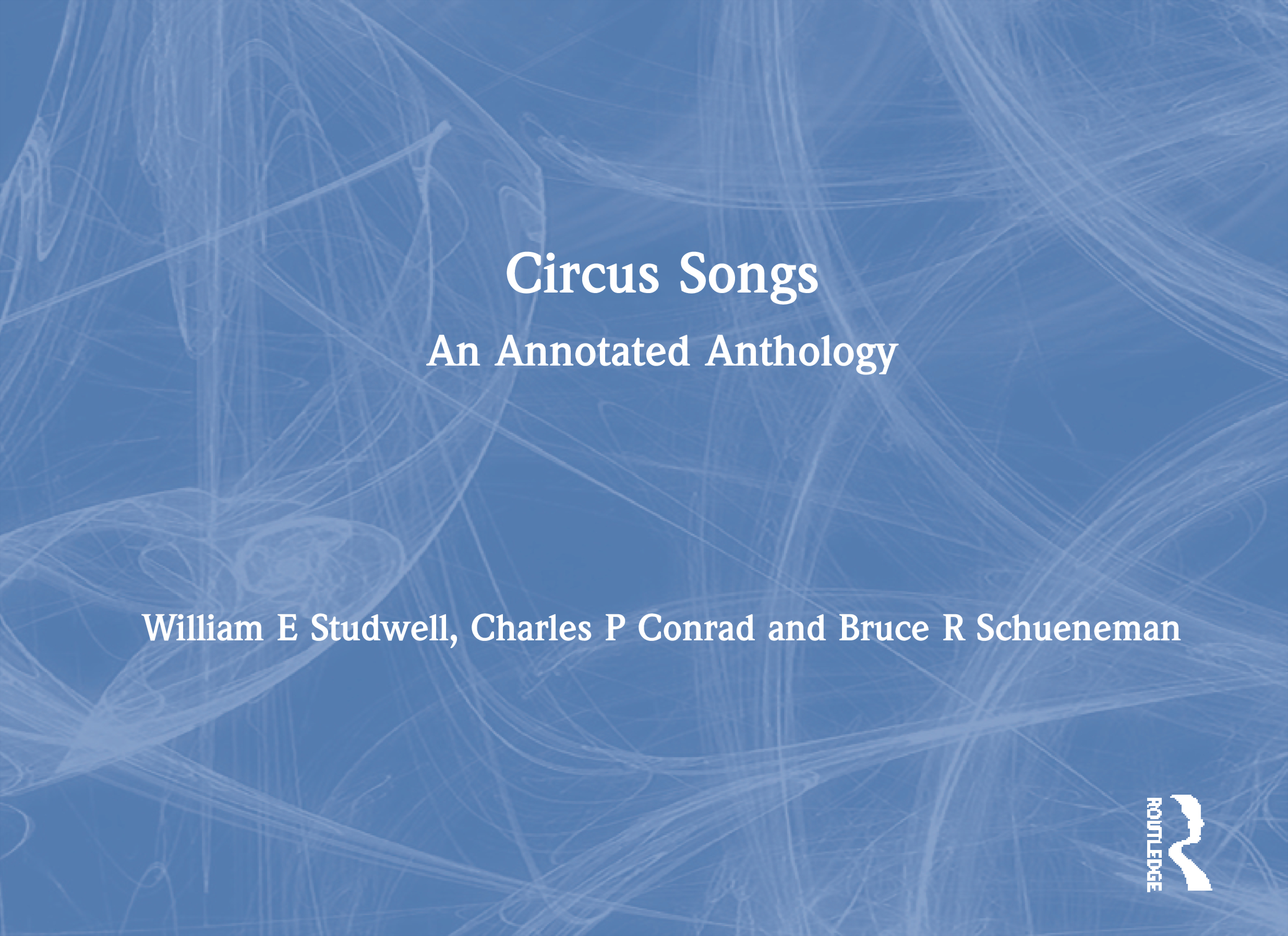 Circus Songs: An Annotated Anthology book cover