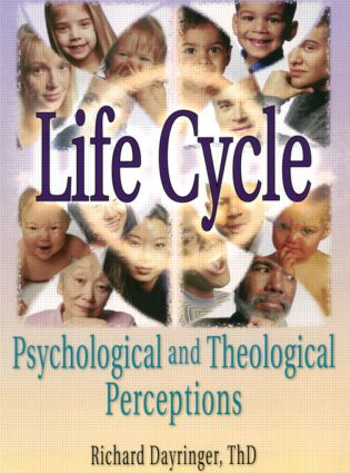 Life Cycle: Psychological and Theological Perceptions (Paperback) book cover