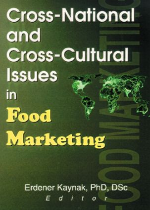 Cross-National and Cross-Cultural Issues in Food Marketing: 1st Edition (Hardback) book cover