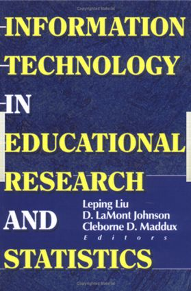 Information Technology in Educational Research and Statistics: 1st Edition (Paperback) book cover