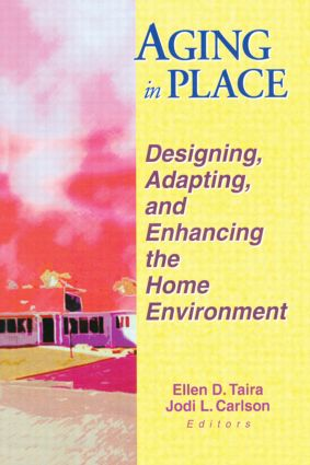 Aging in Place: Designing, Adapting, and Enhancing the Home Environment (Paperback) book cover