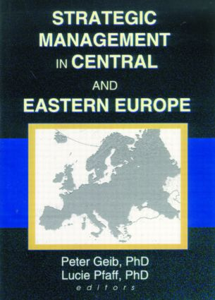 Strategic Management in Central and Eastern Europe: 1st Edition (Hardback) book cover
