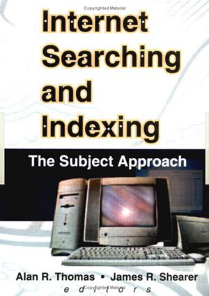 Internet Searching and Indexing: The Subject Approach, 1st Edition (Paperback) book cover