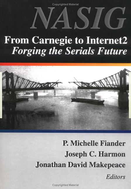 From Carnegie to Internet2: Forging the Serial's Future, 1st Edition (Paperback) book cover