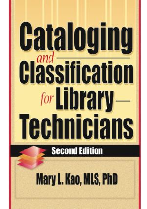 Cataloging and Classification for Library Technicians, Second Edition: 2nd Edition (Hardback) book cover
