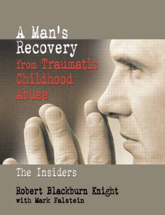 A Man's Recovery from Traumatic Childhood Abuse: The Insiders (Paperback) book cover