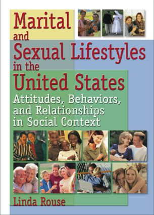 Marital and Sexual Lifestyles in the United States: Attitudes, Behaviors, and Relationships in Social Context, 1st Edition (Paperback) book cover