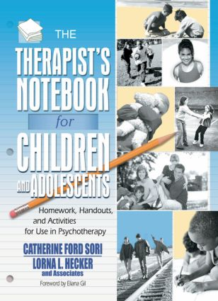 The Therapist's Notebook for Children and Adolescents: Homework, Handouts, and Activities for Use in Psychotherapy (Paperback) book cover