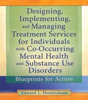 Designing implementing and managing treatment services for designing implementing and managing treatment services for individuals with co occurring mental health and substance use disorders malvernweather Images