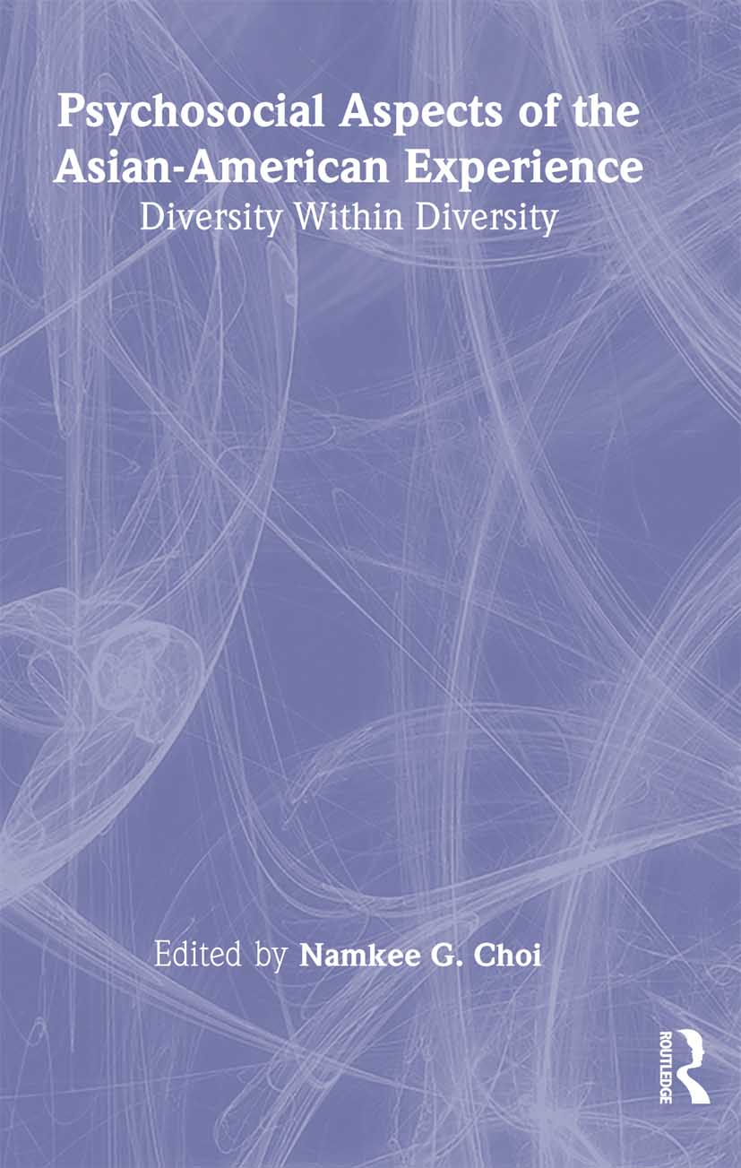 Psychosocial Aspects of the Asian-American Experience: Diversity Within Diversity (Paperback) book cover