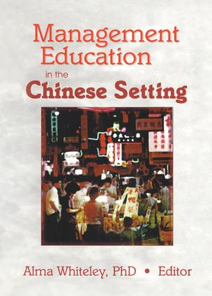 Management Education in the Chinese Setting (Hardback) book cover