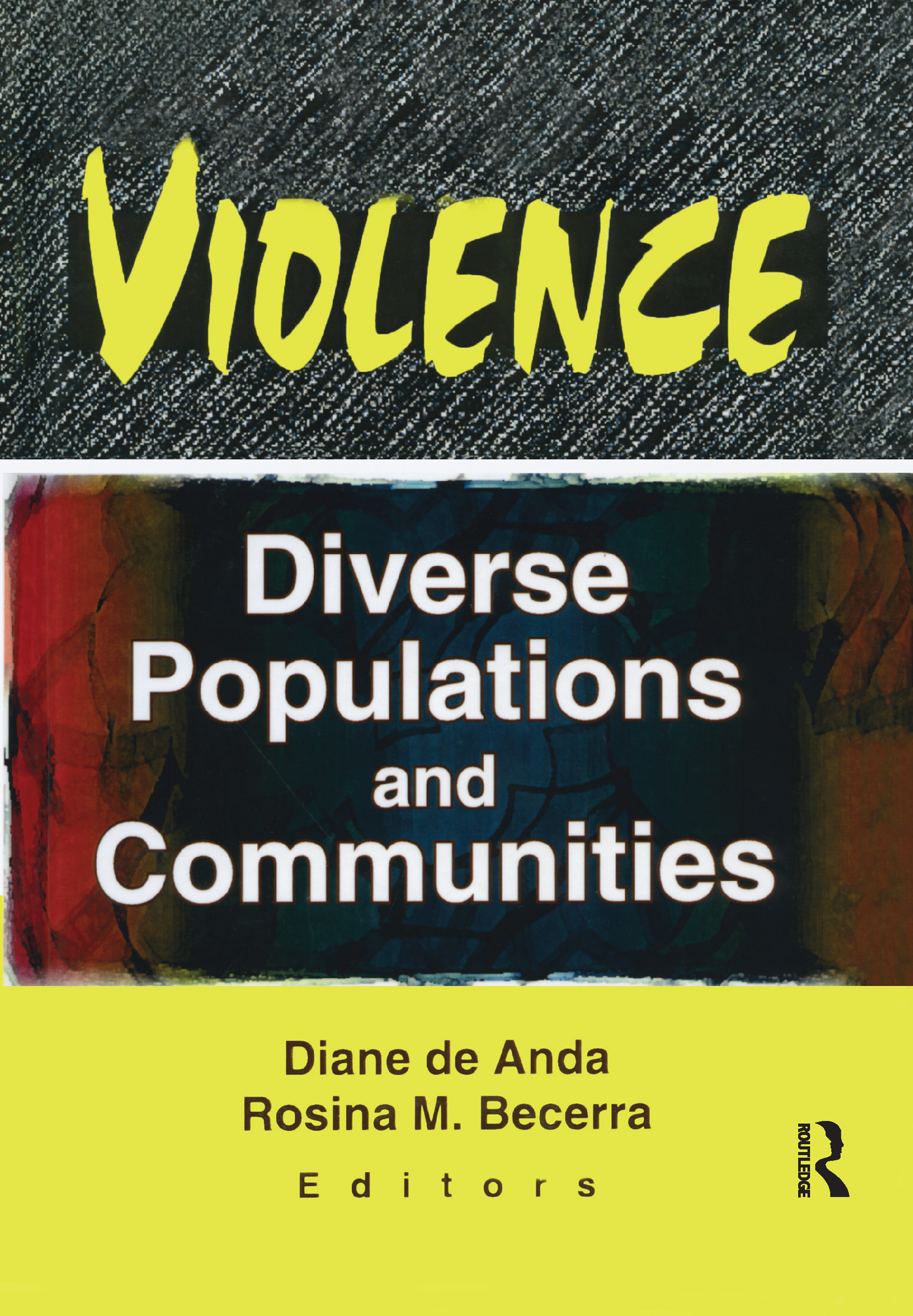 Violence: Diverse Populations and Communities, 1st Edition (Hardback) book cover