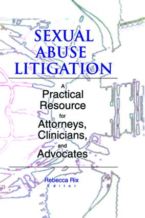 Sexual Abuse Litigation: A Practical Resource for Attorneys, Clinicians, and Advocates (e-Book) book cover