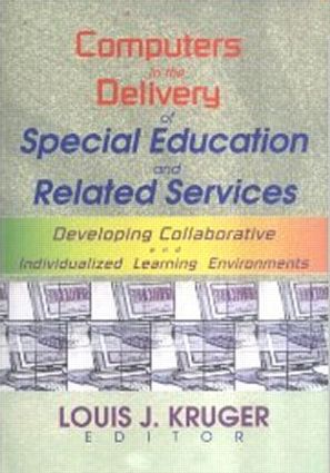 Computers in the Delivery of Special Education and Related Services: Developing Collaborative and Individualized Learning Environments, 1st Edition (Paperback) book cover