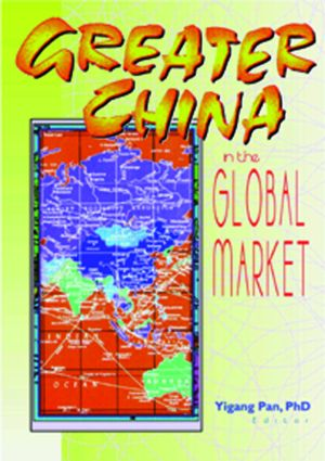 Greater China in the Global Market: 1st Edition (Paperback) book cover