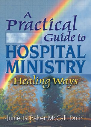 A Practical Guide to Hospital Ministry