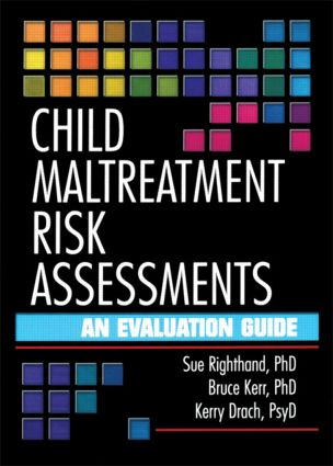 Child Maltreatment Risk Assessments: An Evaluation Guide, 1st Edition (Paperback) book cover