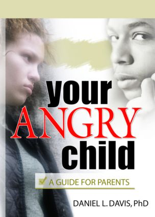 Your Angry Child: A Guide for Parents (e-Book) book cover