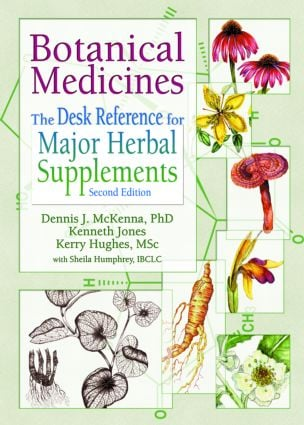 Botanical Medicines: The Desk Reference for Major Herbal Supplements, Second Edition, 1st Edition (Paperback) book cover