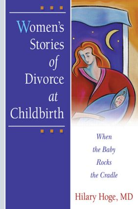 Women's Stories of Divorce at Childbirth