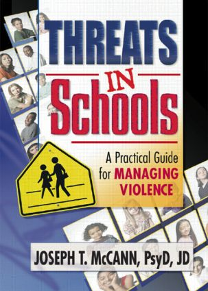 Threats in Schools: A Practical Guide for Managing Violence (Paperback) book cover